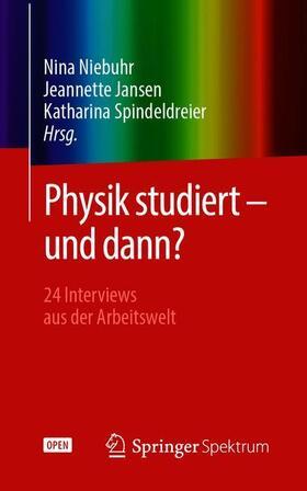 Physik studiert - und dann?