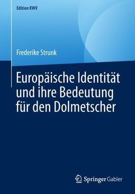 Europäische Identität und ihre Bedeutung für den Dolmetscher
