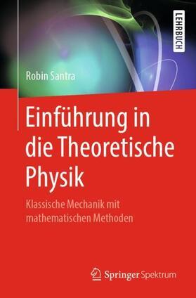 Einführung in die Theoretische Physik
