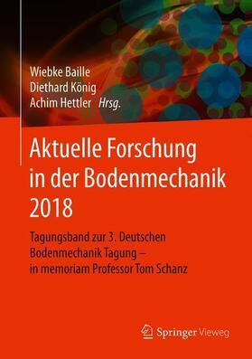 Aktuelle Forschung in der Bodenmechanik 2018
