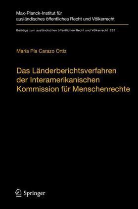 Das Länderberichtsverfahren der Interamerikanischen Kommission für Menschenrechte