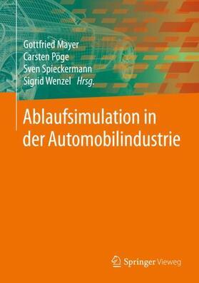 Mayer / Pöge / Spieckermann | Ablaufsimulation in der Automobilindustrie | Buch