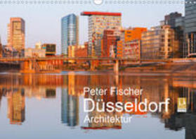 Düsseldorf - Architektur (Wandkalender 2020 DIN A3 quer)