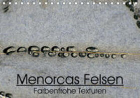 """""""Menorcas Felsen. Farbenfrohe Texturen"""" (Tischkalender 2020 DIN A5 quer)"""
