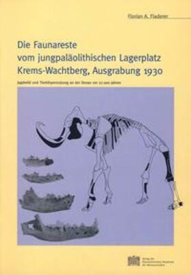 Die Faunareste vom jungpaläolithischen Lagerplatz Krems-Wachtberg, Ausgrabung 1930