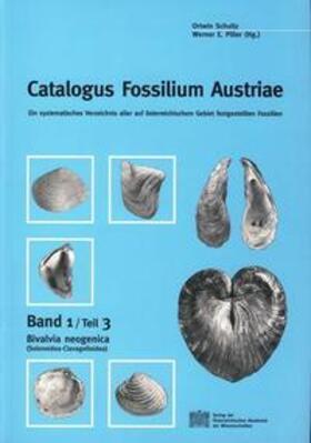 Catalogus Fossilium Austriae. Ein systematisches Verzeichnis aller... / Catalogus Fossilium Austriae