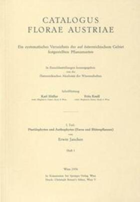 Catalogus Florae Austriae. Ein systematisches Verzeichnis aller auf österreichischem Gebiet festgestellten Pflanzenarten