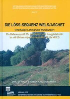 Die Löss-Sequenz Wels/Aschet (ehemalige Lehmgrube Würzburger)