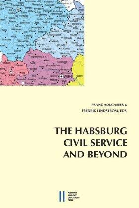 Adlgasser / Lindström | The Habsburg Civli Service and Beyond | Buch
