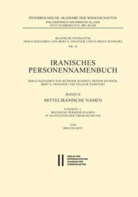 Iranisches Personennamenbuch / Iranische Personennamen in Manichäischer Überlieferung