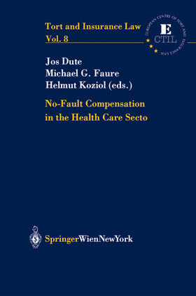 Dute / Faure / Koziol | No Fault Compensation in the Health Care Sector | Buch