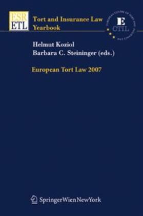 Koziol / Steininger   European Tort Law 2007   Buch