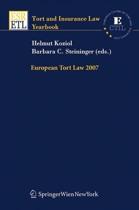 Koziol / Steininger | European Tort Law 2007 | Buch
