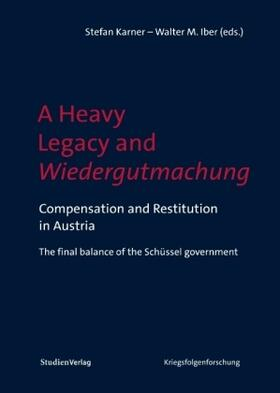 A Heavy Legacy and Wiedergutmachung