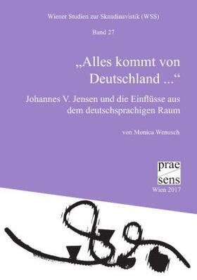 """""""Alles kommt von Deutschland ..."""""""