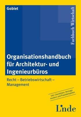 Gobiet   Organisationshandbuch für Architektur-/Ingenieurbüros   Buch