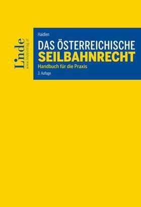 Das österreichische Seilbahnrecht