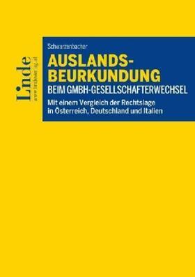 Auslandsbeurkundung beim GmbH-Gesellschafterwechsel