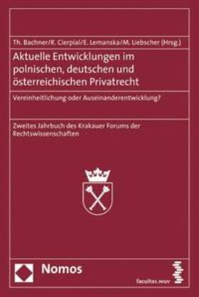 Bachner/Cierpial/Lemanska | Aktuelle Entwicklungen im polnischen, deutschen und österreichischen Privatrecht | Buch