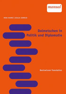 Dolmetschen in Politik und Diplomatie
