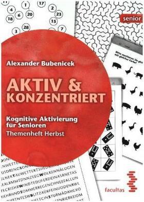 Aktiv & Konzentriert: Kognitive Aktivierung für Senioren. Bd.3