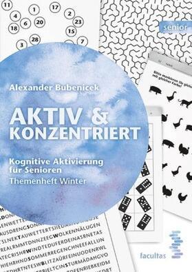 Aktiv & Konzentriert: Kognitive Aktivierung für Senioren. Bd.4