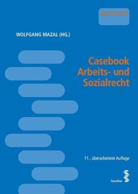 Casebook Arbeits- und Sozialrecht