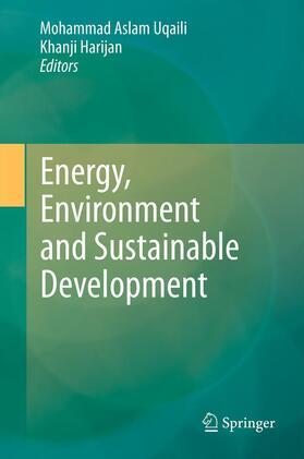 Uqaili / Harijan | Energy, Environment and Sustainable Development | Buch