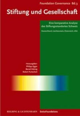 Helmig/Egger/Putschert | Stiftung und Gesellschaft | Buch