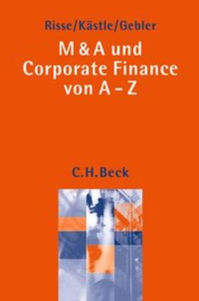 M & A und Corporate Finance von A-Z