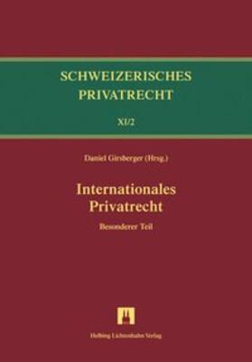 Bd.XI/2: Internationales Privatrecht