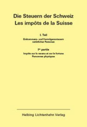 Die Steuern der Schweiz: Teil I EL 148