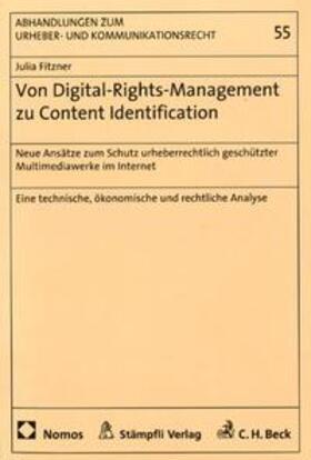 Fitzner   Von Digital-Rights-Management zu Content-Identification   Buch