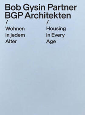Wohnen in jedem Alter / Housing in Every Age