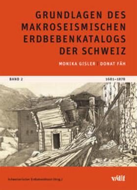 Grundlagen des makroseismischen Erdbebenkatalogs der Schweiz