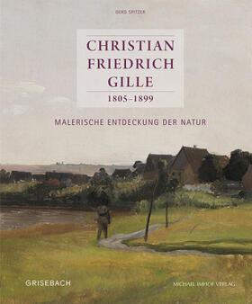 Christian Friedrich Gille 1805–1899