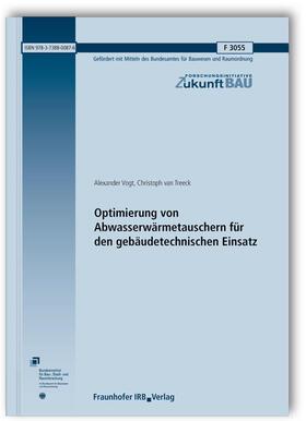 Optimierung von Abwasserwärmetauschern für den gebäudetechnischen Einsatz. Abschlussbericht.