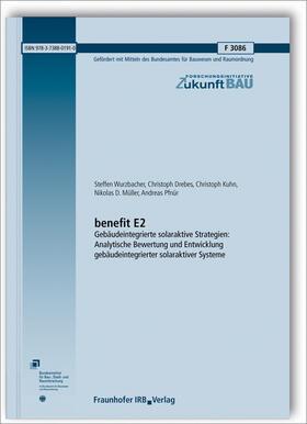 benefit E2 - Gebäudeintegrierte solaraktive Strategien: Analytische Bewertung und Entwicklung gebäudeintegrierter solaraktiver Systeme.