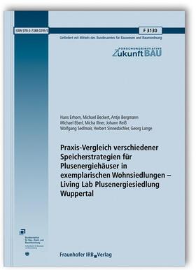 Praxis-Vergleich verschiedener Speicherstrategien für Plusenergiehäuser in exemplarischen Wohnsiedlungen - Living Lab Plusenergiesiedlung Wuppertal.