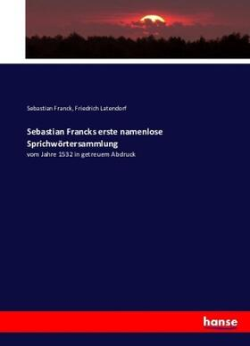 Sebastian Francks erste namenlose Sprichwörtersammlung