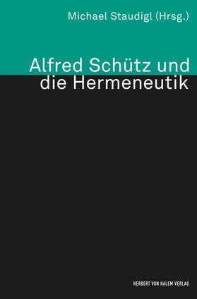 Alfred Schütz und die Hermeneutik