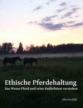 Ethische Pferdehaltung