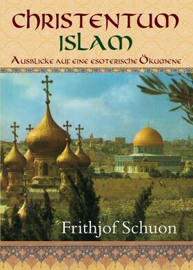 Christentum – Islam