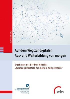 Auf dem Weg zur digitalen Aus- und Weiterbildung von morgen