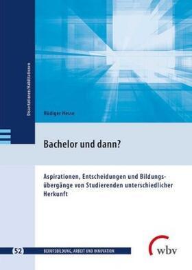 Bachelor und dann?
