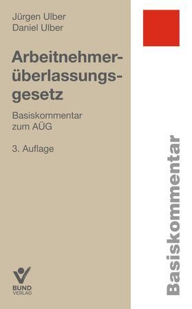 Ulber/Ulber | Arbeitsnehmerüberlassungsgesetz | Buch