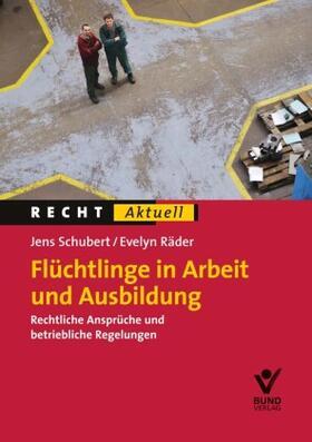 Ausbildung und Arbeit für Flüchtlinge