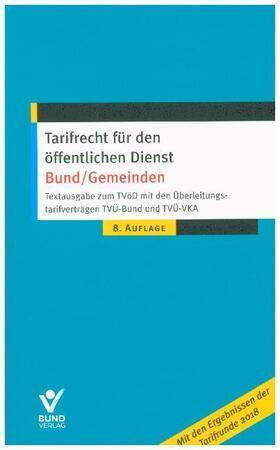 Tarifrecht für den öffentlichen Dienst –Bund/Gemeinden