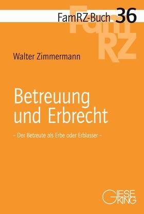 Zimmermann | Betreuung und Erbrecht | Buch