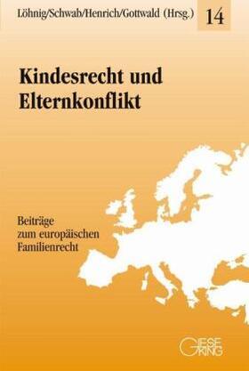 Löhnig / Schwab / Henrich   Kindesrecht und Elternkonflikt   Buch